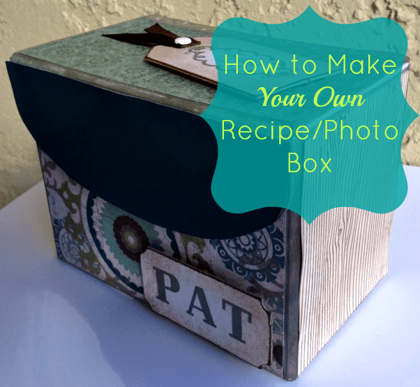 How to Make a Recipe/Photo Box