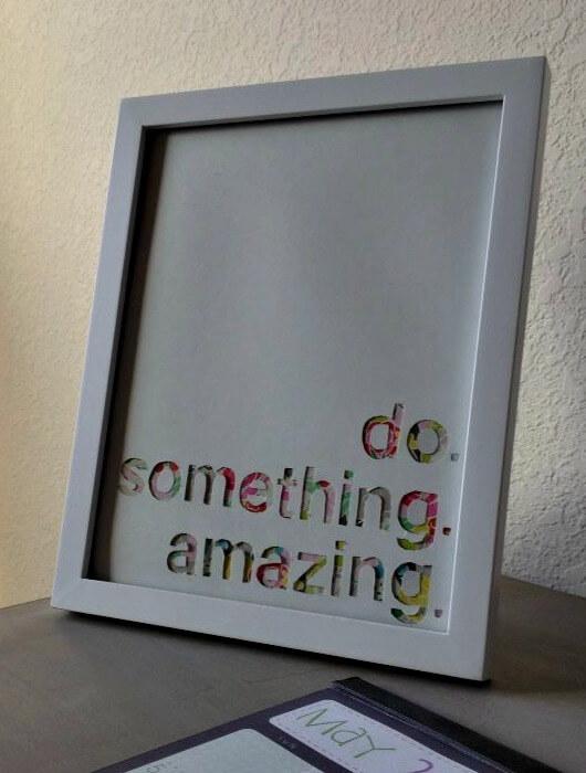 Do Something Amazing Frame