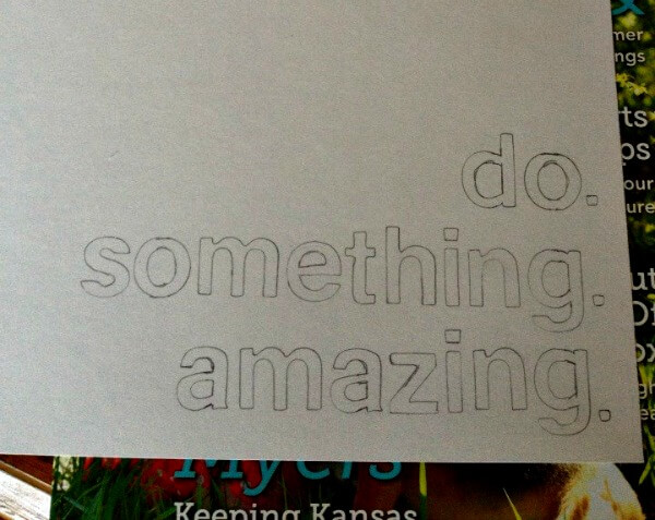 Do Something Amazing Stencil