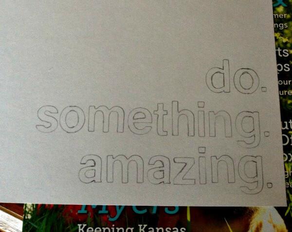 Do Something Amazing Stencil