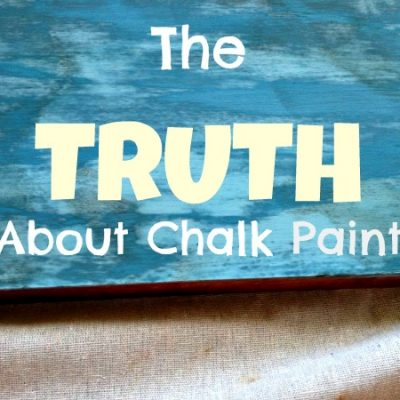 The Truth About Chalk Paint