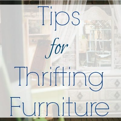 Tips for Thrifting Furniture