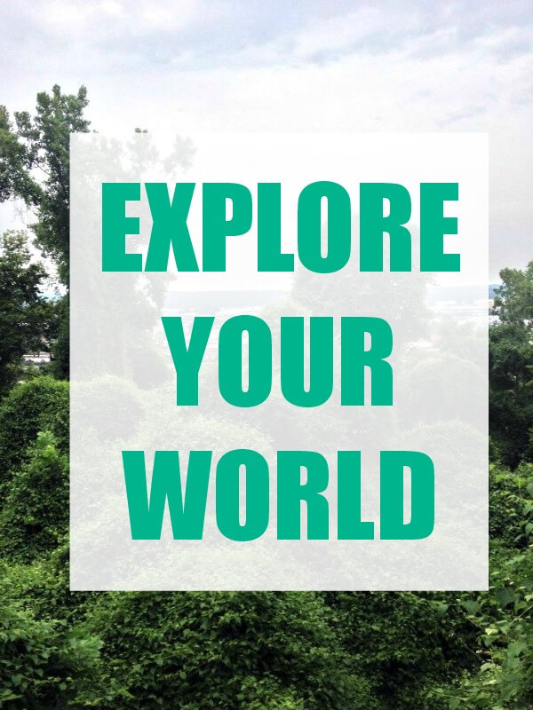 explore your world