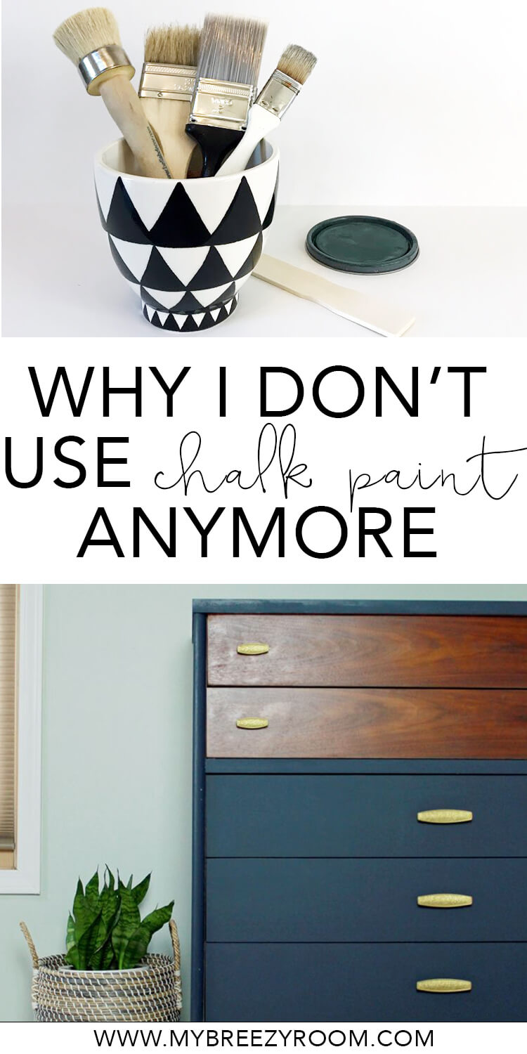 Why I Don T Use Chalk Paint Anymore My Breezy Room