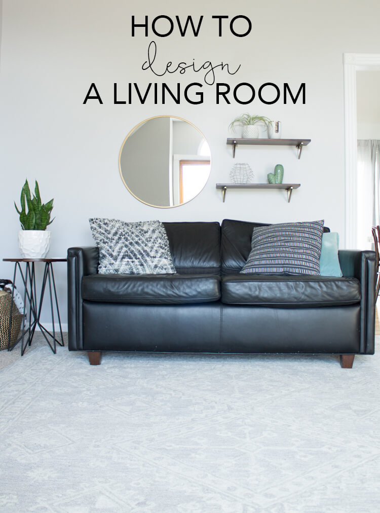 How to Design a Living Room | My Breezy Room