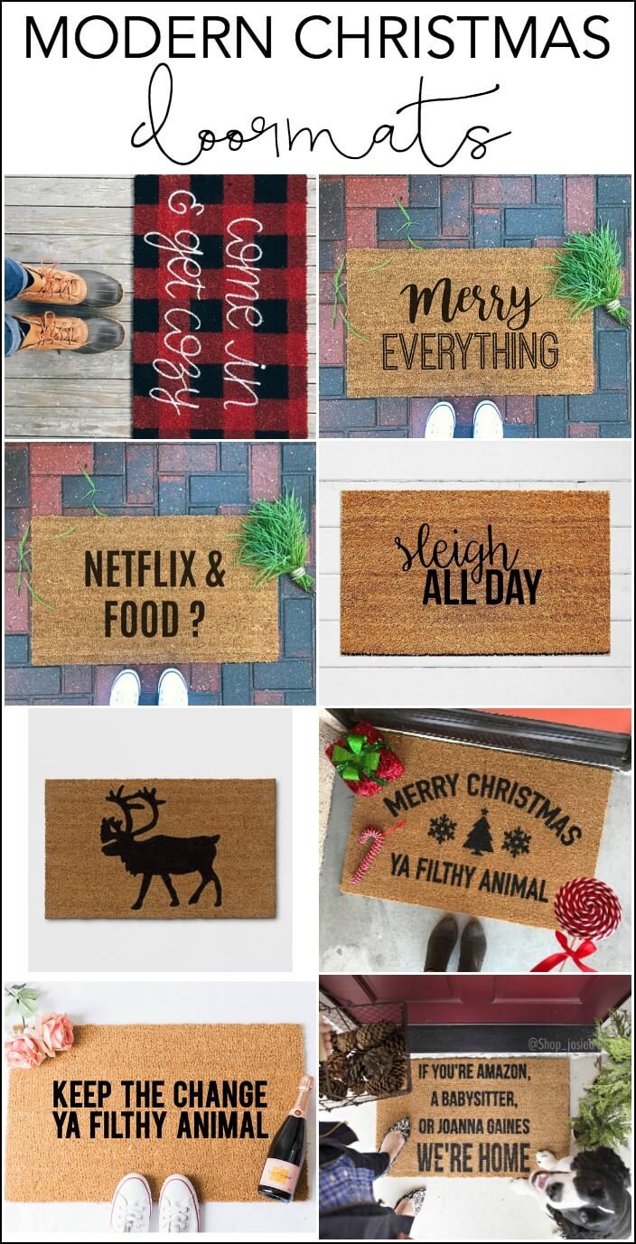 Doormat keep the change you filthy animal doormat photographs : Modern Christmas Decor: How to Decorate for Christmas