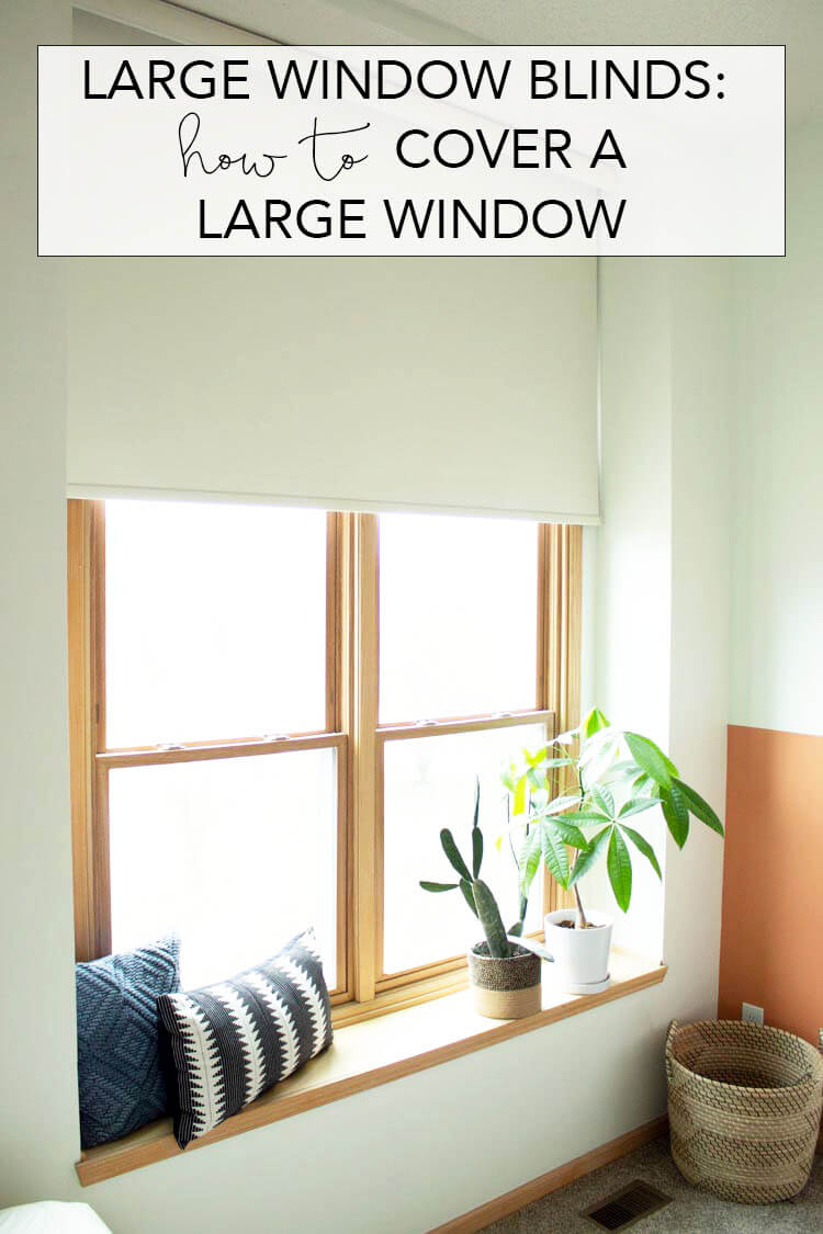 Learn the benefits of using a large window blind to cover a large window. Featuring roller blinds from blinds.com.