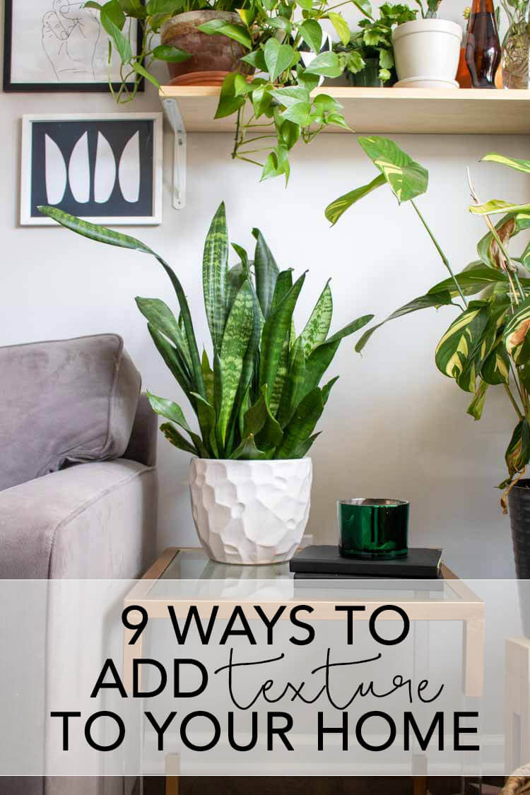 9 Ways to Add Texture to Your Home | My Breezy Room